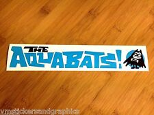 The Aquabats bumper sticker decal Ska reggae rock car truck tv OC UK super hero