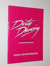 Dirty Dancing The Classic Story On Stage. Official Souvenir Brochure 2011.