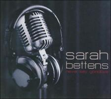 Never Say Goodbye * by Sarah Bettens (CD, Sep-2009, Cocoon)