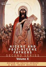 Nicene and Post-Nicene Fathers: Second Series, Volume X Ambrose: Select Works an