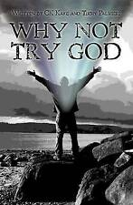 NEW Why Not Try God by C K Kake