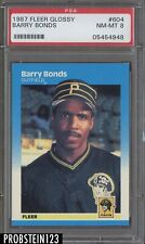 1987 Fleer Glossy #604 Barry Bonds Pittsburgh Pirates PSA 8 NM-MT
