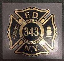 "Fire Dept, Firefighter, New York's Bravest, 343 Sign Gold 3.8"" wide  #FD142"