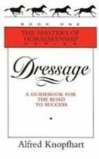 DRESSAGE - KNOPFHART, ALFRED - NEW HARDCOVER BOOK