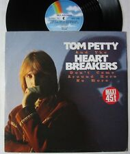 """TOM PETTY AND THE HEARTBREAKERS (Maxi 45T 12"""") DON'T COME AROUND HERE NO MORE"""