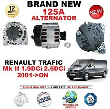 FOR RENAULT TRAFIC Mk II 1.9DCi 2.5DCi 2001-ON NEW 125A ALTERNATOR OE QUALITY
