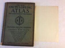 1914 The New Encyclopedic Atlas & Gazetteer Of The World.Panama Edition .War Map