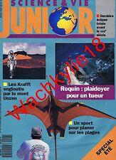 Science et vie junior n°28 du 07/1991 Krafft Mont Unzen Requin Cerf-volant