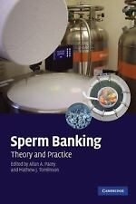 Sperm Banking: Theory and Practice, , Very Good condition, Book