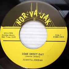 JUANITA JORDAN r&b popcorn 45 SOME SWEET DAY WE'RE TWO OF A KIND mint minus F867