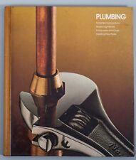 PLUMING TIME LIFE BOOKS HOME REPAIR AND IMPROVEMENT 1979 John Paul Porter