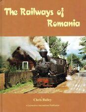 Bailey, Chris The Railways of Romania.