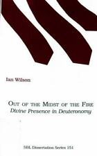Out of the Midst of the Fire: Divine Presence in Deuteronomy-ExLibrary