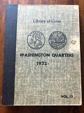 VINTAGE LIBRARY of COINS WASHINGTON QUARTERS ALBUM, vol. 15 1932-1973 - NO COINS