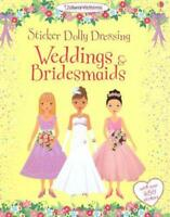 Sticker Dolly Dressing Weddings and Bridesmaids (Usborne Sticker Dolly Dressing)