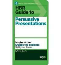 HBR Guide to Persuasive Presentations (HBR Guide Series) (Harvard Business Revie