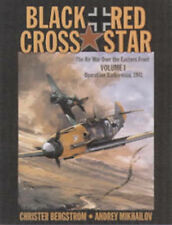 USED (VG) Black Cross / Red Star: The Air War Over the Eastern Front, Vol. 1:  O
