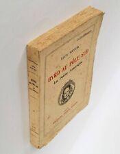 Byrd au Pôle sud. La Petite Amérique, Léon Riotor, Editions Pierre Roger, 1932