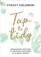 Tap to Tidy Organising Crafting & Creating Happiness in a Messy World 2021