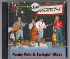 MATCHING TIES - LIVE - FUNKY FOLK & SWINGIN' BLUES - CD ALBUM GERMANY