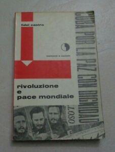 RIVOLUZIONE E PACE MONDIALE DI FIDEL CASTRO EDIZIONE SAMONA' E SAVELLI 1963