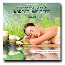 CD Entspannungsmusik für Körper und Geist - Ausgabe 8 (Meditation, Klangschalen)