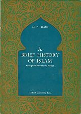 A Brief History of Islam with Special Reference to Malaya - MA Rauf