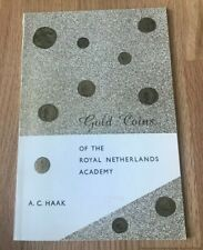 Gold Coins of the Royal Netherlands Academy by AC Haak