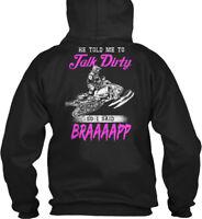 Talk Dirty Braaaap Snowmobile 2 - He Told Me To 19 So I Gildan Hoodie Sweatshirt