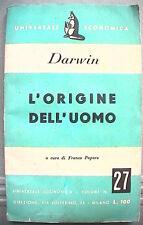 L ORIGINE DELL UOMO Charles Darwin A cura di Franco Papararo Universale 27 di e