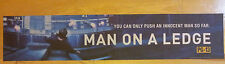 """Man on a Ledge"", Large (5X25) Movie Theater Mylar Banner/Poster"