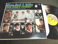 DINO DESI AND BILLY OUR TIME'S COMING '66 MONO LP r6194 rare orig tri color