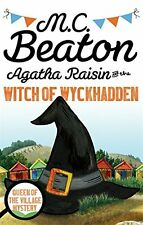 M C BEATON __ AGATHA RAISIN AND THE WITCH OF WYCKHADDEN _ BRAND NEW B FORMAT