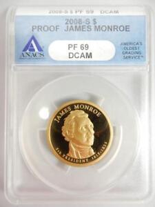 2008-S PROOF MONROE PRESIDENTIAL $, ANACS PF69 DCAM   #K90
