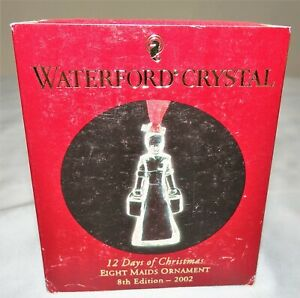 Waterford Crystal 12 Days of Christmas Ornament 2002 EIGHT MAIDS MIB