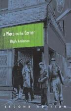 A Place on the Corner, Second Edition: By Anderson, Elijah