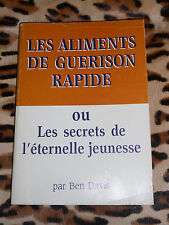 LES ALIMENTS DE GUERISON RAPIDE - Ben Davis- Parker Inc., 1980