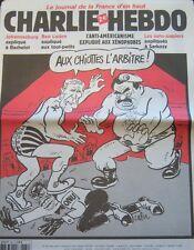 CHARLIE HEBDO N° 534 SEPTEMBRE 2002 CABU BUSH HUSSEIN AU CHIOTTES L'ARBITRE !