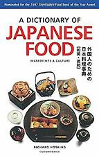Dictionary of Japanese Food : Ingredients and Culture by Hosking, Richard