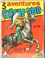 3 AVENTURES DE FLECHE D'OR n°26 ¤ 1959 RAY-FLO