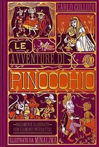 Le avventure di Pinocchio. Ediz. integrale - Carlo Collodi, MinaLima