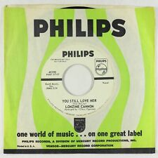 Northern Soul 45 - Lonzine Cannon - You Still Love Her - Philips - mp3