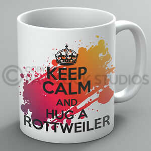 Keep Calm And Hug A Rottweiler Mug Dogs Dog Lover Rotty Breed Puppy Pet Cup Gift