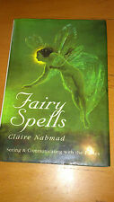 Fairy Spells: Seeing and Communicating With the Fairies - Claire Nahmad