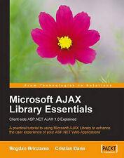 Microsoft AJAX Library Essentials: Client-side ASP.NET AJAX 1.0-ExLibrary