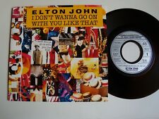 """ELTON JOHN : I don't wanna go on with you like that 7"""" 45T French issue 870325-7"""