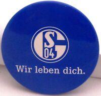 Button / Anstecker + FC Schalke 04 + Wir leben dich + 38 mm + Fußball (55)