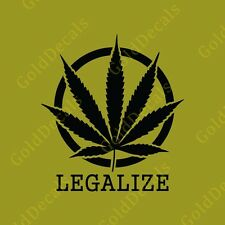 Legalize Marijuana - Vinyl Decal Car Truck Mac Sticker Weed Legalize Pot Leaf