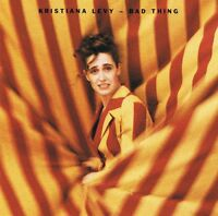 Kristiana Levy - Bad Thing - CD Album NEU - Bad Thing Extended Version
