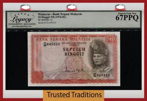TT PK 15 1976-81 MALAYSIA 10 RINGGIT COOL SERIAL # 333 LCG 67 PPQ SUPERB GEM NEW
